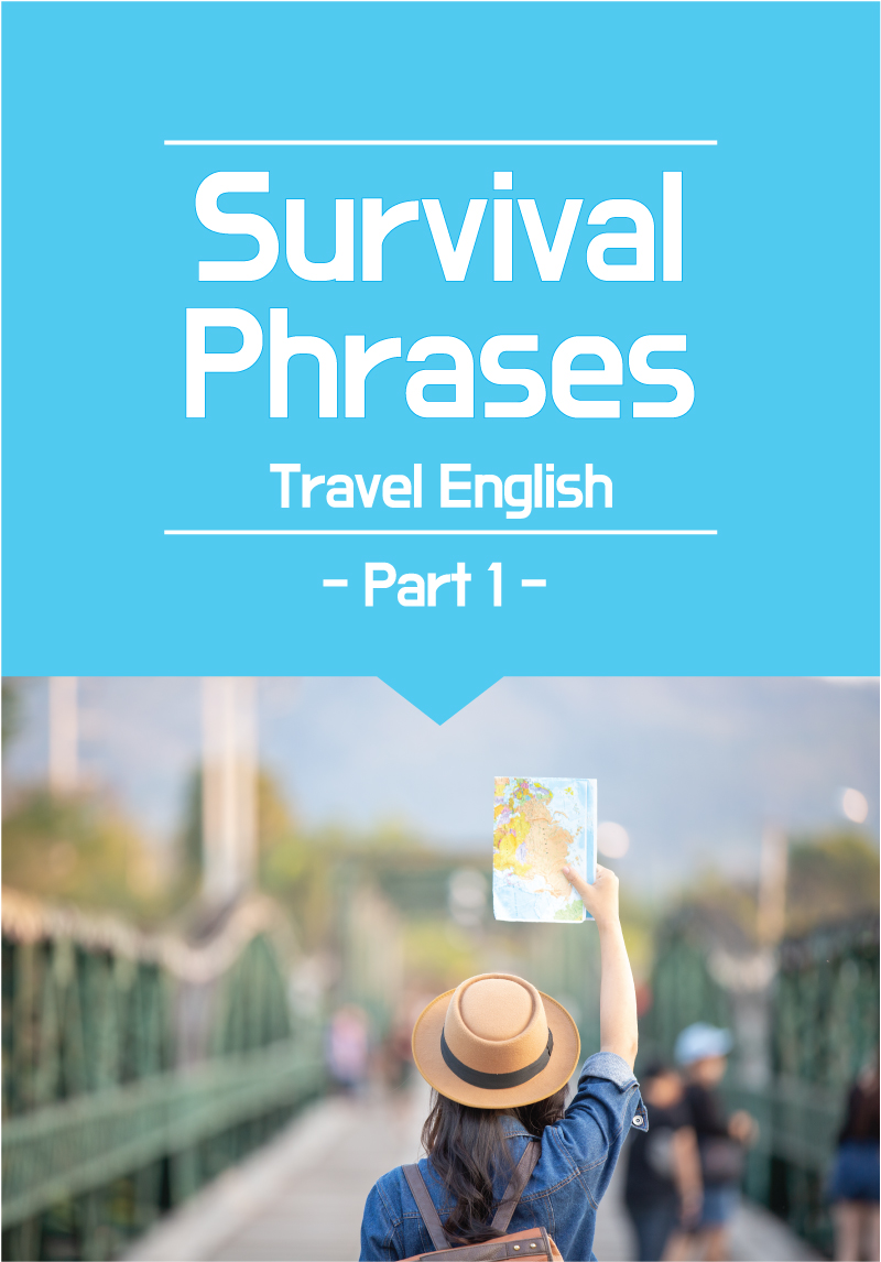 Survival Phrases - Travel English Part 1